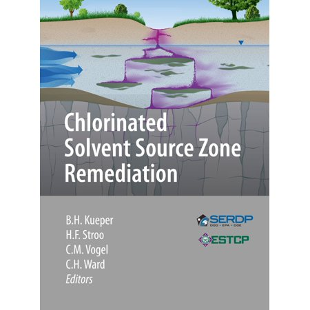 Chlorinated Solvent Source Zone Remediation - -