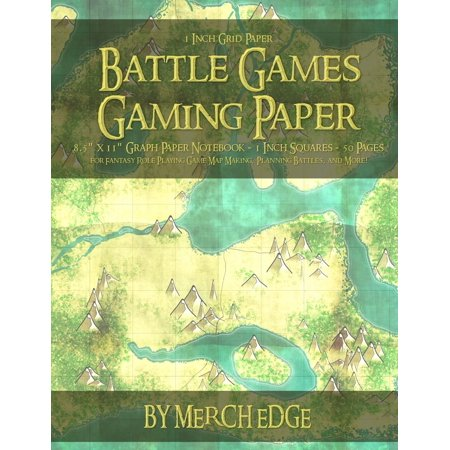 Battle Games Gaming Paper : 1 Inch Grid Paper 8.5 X 11 Graph Paper Notebook 1 Inch Squares 50 Pages for Fantasy Role Playing Game Map Making, Planning Battles, and More!: Tear Out and Piece Together to Make Any Size Battle Grid Game Map with Exact 1 Squares (No (Best Fantasy Role Playing Games)