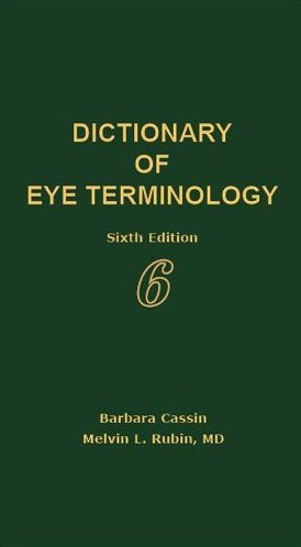 Dictionary of Eye Terminology by