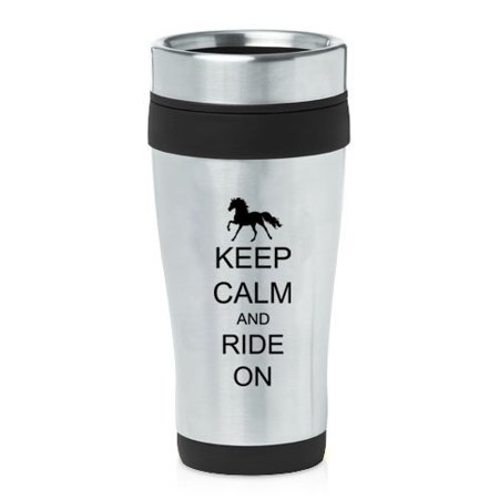 Horse Travel Mugs - Black 16oz Insulated Stainless Steel Travel Mug Z522 Keep Calm and Ride On Horse
