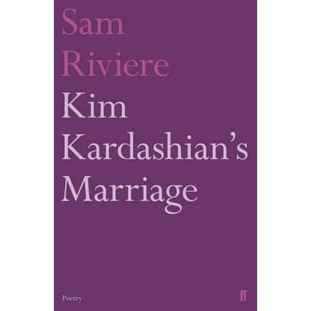 Faber Poetry: Kim Kardashian's Marriage (Paperback)