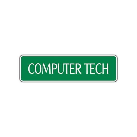 Computer Tech Street Sign Geek Repair Fix Apple PC Network Program IT Guy Gift