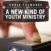 A New Kind of Youth Ministry - Audiobook