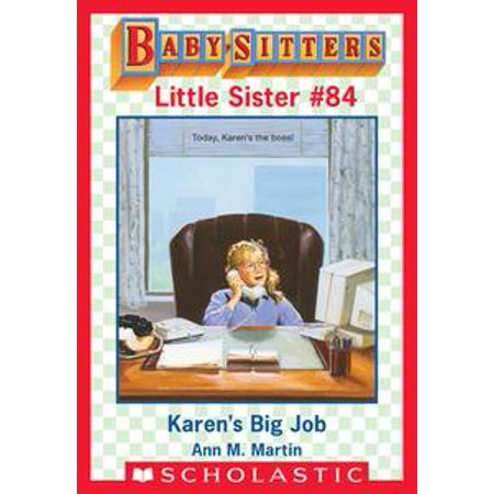 Karen's Big Job (Baby-Sitters Little Sister #84) - - Big Sister And Little Sister Halloween Costumes