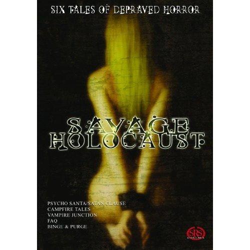 Savage Holocaust: Satan Claus / Psycho Santa / Campfire Tales / Vampire Junction / Binge And Purge