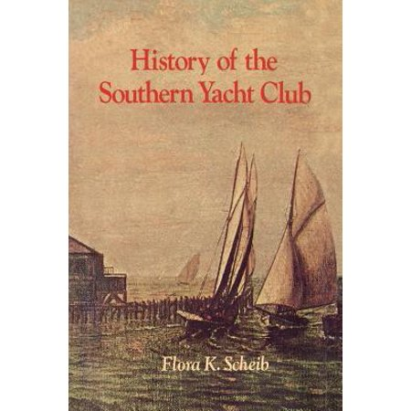 History of the Southern Yacht Club