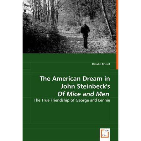 The American Dream In John Steinbecks Of Mice And Men