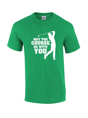 97a8598ab Product Image Funny Golf May The Course Be With You Short Sleeve T-shirt. Trenz  Shirt Company
