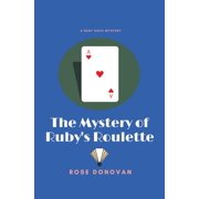 Ruby Dove Mysteries: The Mystery of Ruby's Roulette (Paperback)(Large Print)