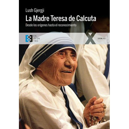 La Madre Teresa de Calcuta - eBook ()