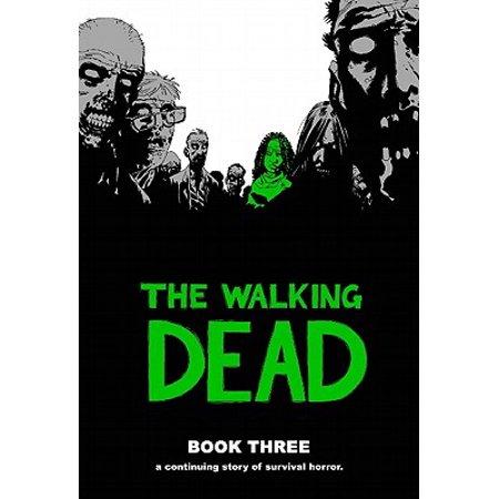 Walking Dead (12 Stories): The Walking Dead, Book 3 (Hardcover) - Walking Dead Cakes