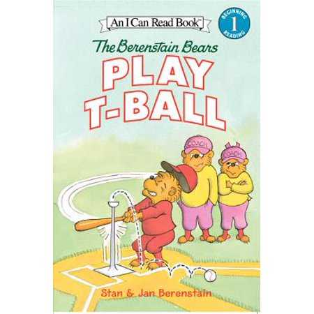 The Berenstain Bears Play T-Ball (I Can Read Book 1)
