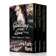 The Gambling on Love Trilogy - eBook
