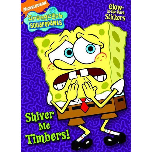 Shiver Me Timbers!: A Glow in the Dark Sticker Book