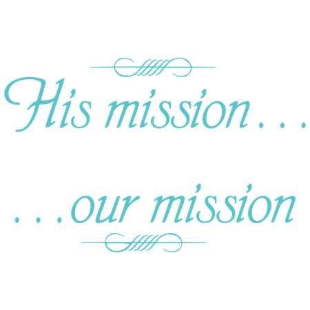 His mission Our mission Vinyl Decal Sticker Quote Large Turquoise