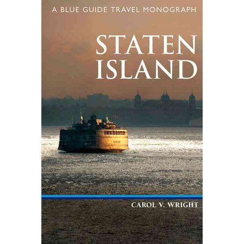 Blue Guide Staten Island: A Blue Guide Travel Monograph