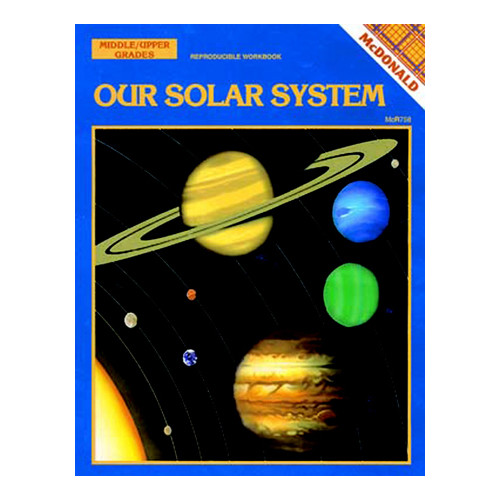 McDonald Publishing Our Solar System Grade 6 - 9 Book