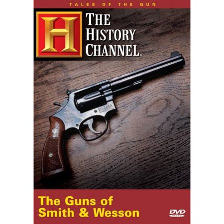 Tales Of The Gun: The Guns Of Smith And Wesson