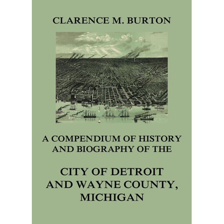 Halloween City Jobs Michigan (Compendium of history and biography of the city of Detroit and Wayne County, Michigan -)