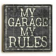 Artehouse LLC My Garage My Rules Wall D cor