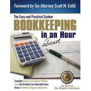 Bookkeeping in about an Hour : The Easy and Practical System