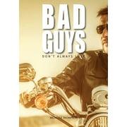 Bad Guys don't always lose (Paperback)
