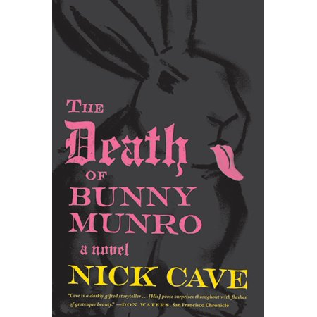 The Death of Bunny Munro : A Novel