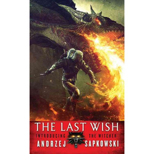 The Last Wish: Introducing the Witcher