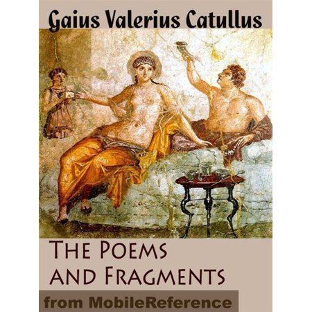 The Poems And Fragments Of Catullus (Mobi Classics) - eBook