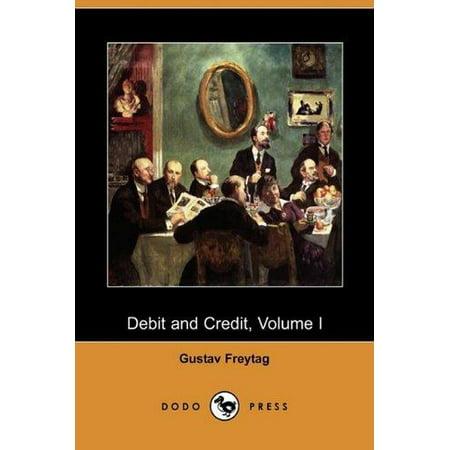 Debit And Credit  Volume I  Dodo Press