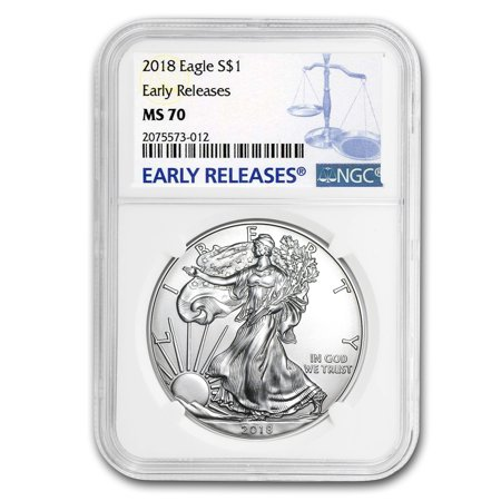 2018 Silver American Eagle MS-70 NGC (Early