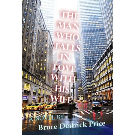 The Man Who Falls In Love With His Wife - eBook