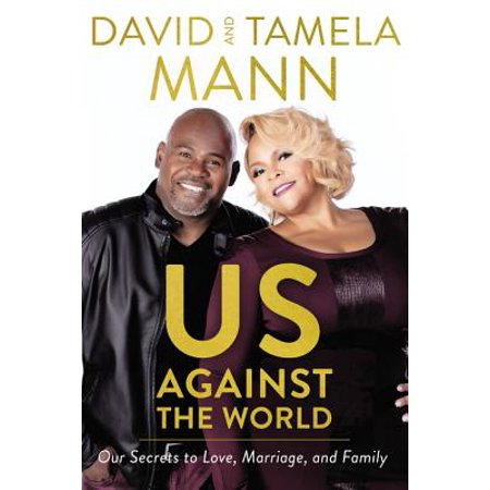 Us Against the World : Our Secrets to Love, Marriage, and Family - (Proclamation To The World On The Family)