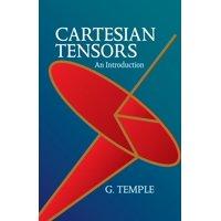 Cartesian Tensors : An Introduction
