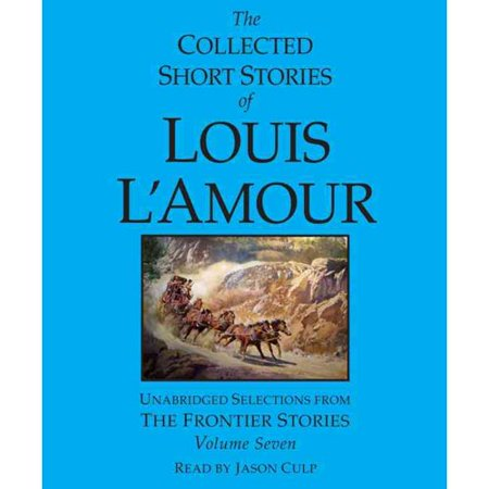 Collected Stories Of Louis Lamour  The Frontier Stories