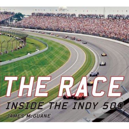 The Race  Inside The Indy 500