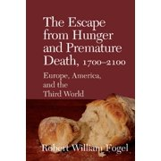 The Escape from Hunger and Premature Death, 1700–2100 - eBook