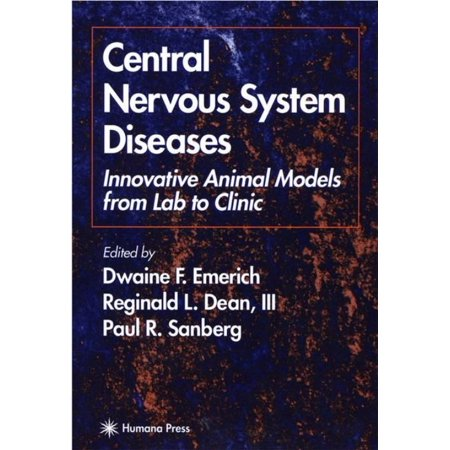 Central Nervous System Diseases: Innovative Animal Models from Lab to Clinic (Nervous System Model)