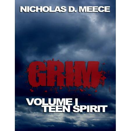 I Spirit Halloween (Grim Volume I: Teen Spirit -)