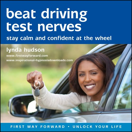 Beat Driving Test Nerves - Audiobook (Tablets To Calm Nerves Before Driving Test)