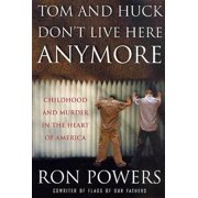 Tom and Huck Don't Live Here Anymore - eBook