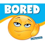 Learning about Emotions: Bored (Hardcover)