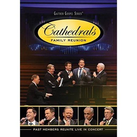 Cathedrals Family Reunion: Past Members Reunite Live In Concert (Music (All In The Family Lionel The Live In)