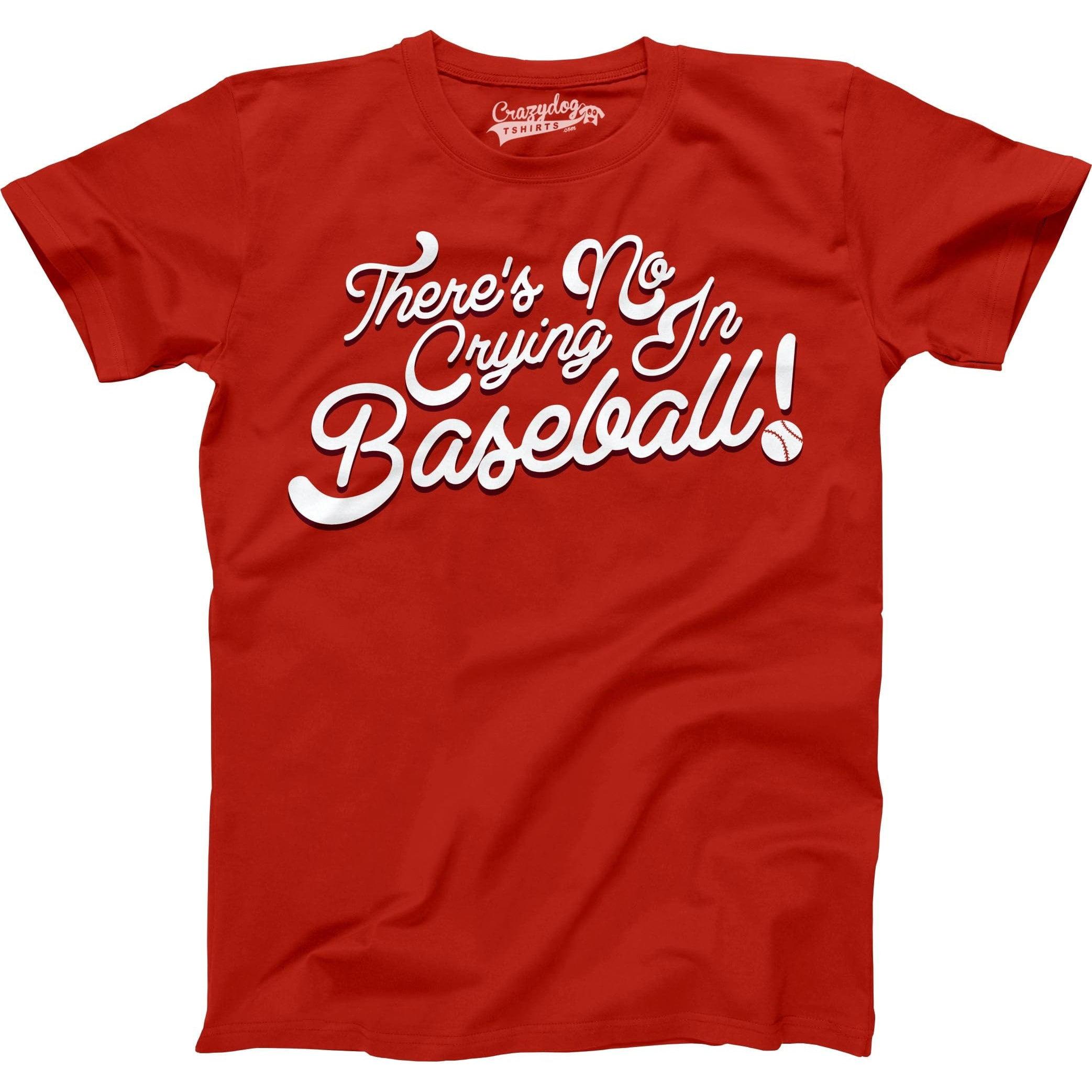 2478cc31 No Crying In Baseball T Shirt Funny 80s Shirts Retro Sports League Tee -  Walmart.com
