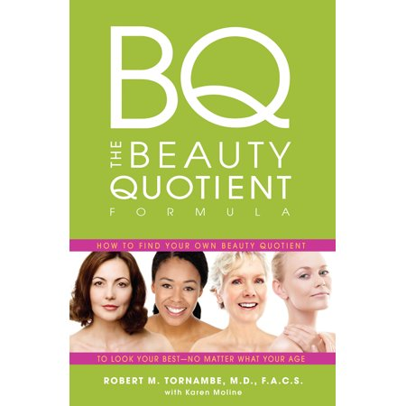 The Beauty Quotient Formula : How to Find Your Own Beauty Quotient to Look Your Best - No Matter What Your (Best Garage Sale Finds)