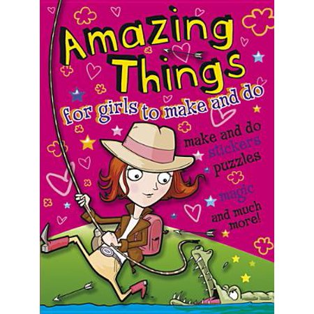Amazing Things for Girls to Make and Do (Happy Halloween Things To Make And Do)