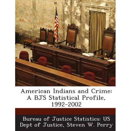 American Indians And Crime  A Bjs Statistical Profile  1992 2002