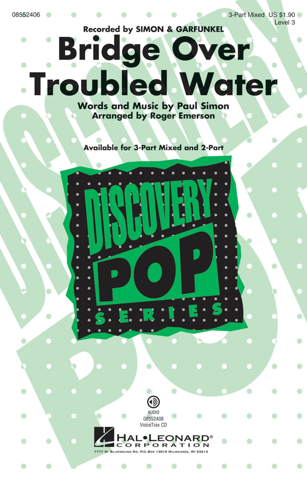 Hal Leonard Bridge over Troubled Water (Discovery Level 3) 2-Part by Simon & Garfunkel... by