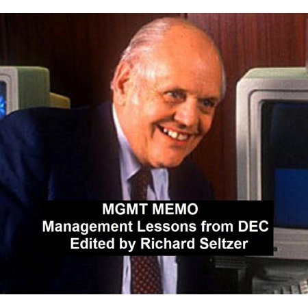 Mgmt Unit (MGMT MEMO: Management Lessons from DEC - eBook)