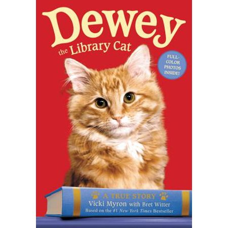 Dewey the Library Cat: A True Story - eBook